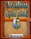 Avalon Spell Books, Vol. 1, Issue #6 (PFRPG) PDF