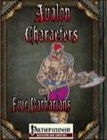 Avalon Characters: Five Barbarians (PFRPG) PDF