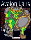 Avalon Lairs: An Explosive Prize (PFRPG) PDF