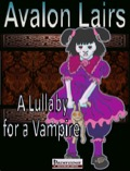 Avalon Lairs: Lullaby for a Vampire (PFRPG) PDF