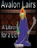 Avalon Lairs: A Library for a Lich (PFRPG) PDF