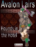 Avalon Lairs, Hounds in the Hotel PDF