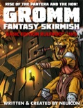 GROMM—Fantasy Skirmish: Basic Edition, Mark II: Rise of the Pantera and the Hon! PDF