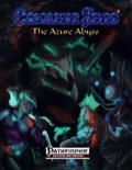 Cerulean Seas: The Azure Abyss (PFRPG) PDF