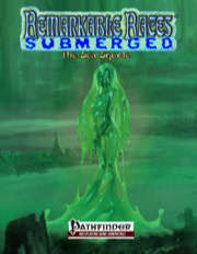 Remarkable Races Submerged: The Sea Squole (PFRPG) PDF