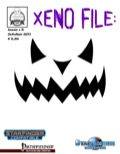 Xeno File Issue 3: Halloween Edition (PFRPG / SFRPG) PDF