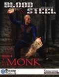 Blood & Steel, Book 4: The Monk (PFRPG) PDF