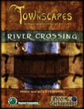 Townscapes: River Crossing Map Pack PDF