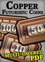 Futuristic Coins Copper Set PDF