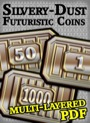 Futuristic Coins Silvery-Dust Set PDF