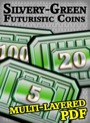 Futuristic Coins Silvery-Green Set PDF