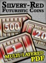 Futuristic Coins Silvery-Red Set PDF