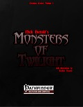 Creature Codex Volume 1: Monsters of Twilight (PFRPG) PDF