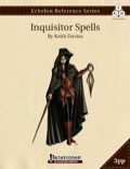 Echelon Reference Series: Inquisitor Spells (3pp+PRD) PDF