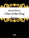 Animal Races: Clan of the Dog (PFRPG) PDF