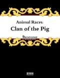 Animal Races: Clan of the Pig (PFRPG) PDF