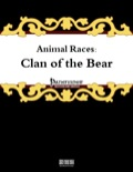 Animal Races: Clan of the Bear (PFRPG) PDF