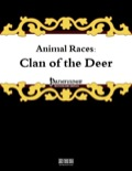 Animal Races: Clan of the Deer (PFRPG) PDF