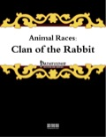 Animal Races: Clan of the Rabbit (PFRPG) PDF