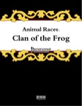 Animal Races: Clan of the Frog (PFRPG) PDF