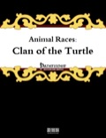 Animal Races: Clan of the Turtle (PFRPG) PDF