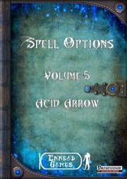 Spell Options 5: Acid Arrow (PFRPG) PDF