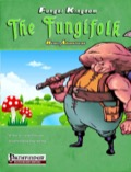 8-Bit Adventures: The Fungifolk! (PFRPG) PDF