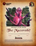 Monster of the Week: The Mucoroth (PFRPG) PDF