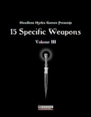 15 Specific Weapons, Volume III (PFRPG) PDF