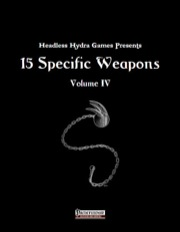 15 Specific Weapons, Volume IV (PFRPG) PDF