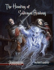 The Haunting of Soldragon Academy (PFRPG) PDF