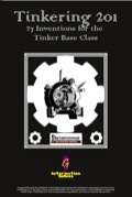 Tinkering 201: 27 Inventions for the Tinker Base Class (PFRPG) PDF