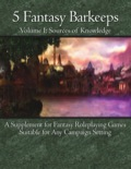 5 Fantasy Barkeeps, Volume 1: Sources of Knowledge PDF