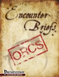 Encounter Briefs: Orcs (PFRPG) PDF