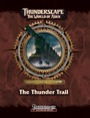 Thunderscape: The Thunder Trail (PFRPG) PDF