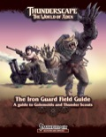 Thunderscape: The Iron Guard Field Guide (PFRPG) PDF