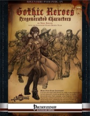 Gothic Heroes: Pregenerated Characters (PFRPG)