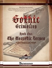 Gothic Grimoires: The Necrotic Verses (PFRPG) PDF