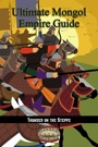 Ultimate Mongol Empire Guide (Savage Worlds) PDF