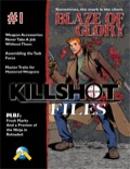 Killshot Files #1: Blaze of Glory (OSRPG) PDF