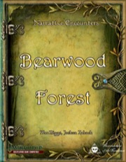 Narrative Encounters: Bearwood Forest (PFRPG) PDF