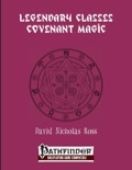 Legendary Classes: Covenant Magic (PFRPG) PDF