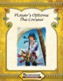 Player's Option: The Corsair (PFRPG) PDF