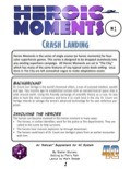 Heroic Moments—Vol. 2, Issue #1: Crash Landing (4C) PDF