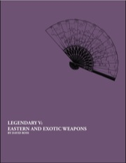Legendary V: Eastern and Exotic Weapons (PFRPG) PDF