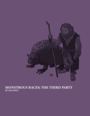 Monstrous Races: The Third Party (PFRPG) PDF
