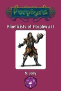 Kineticists of Porphyra II (OGL) PDF