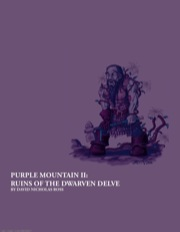 Purple Mountain II: Ruins of the Dwarven Delve (PFRPG) PDF