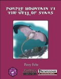 Purple Mountain VI: The Well of Stars (PFRPG) PDF