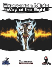 Everyman Minis: Way of the Eight (PFRPG) PDF